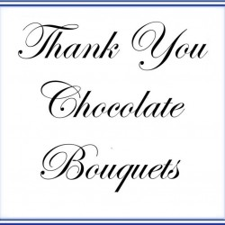 Thank you Chocolate Bouquets