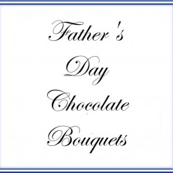 Father's Day Chocolate Bouquet.